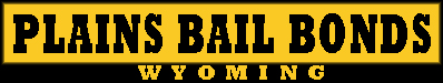 Bail in Wyoming 24 Hours A Day From Plains Bail Bonds